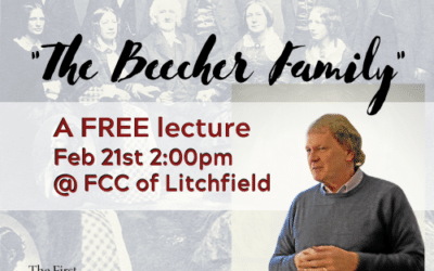 The Beecher Family | Dr. Karl Valois Lecture Series